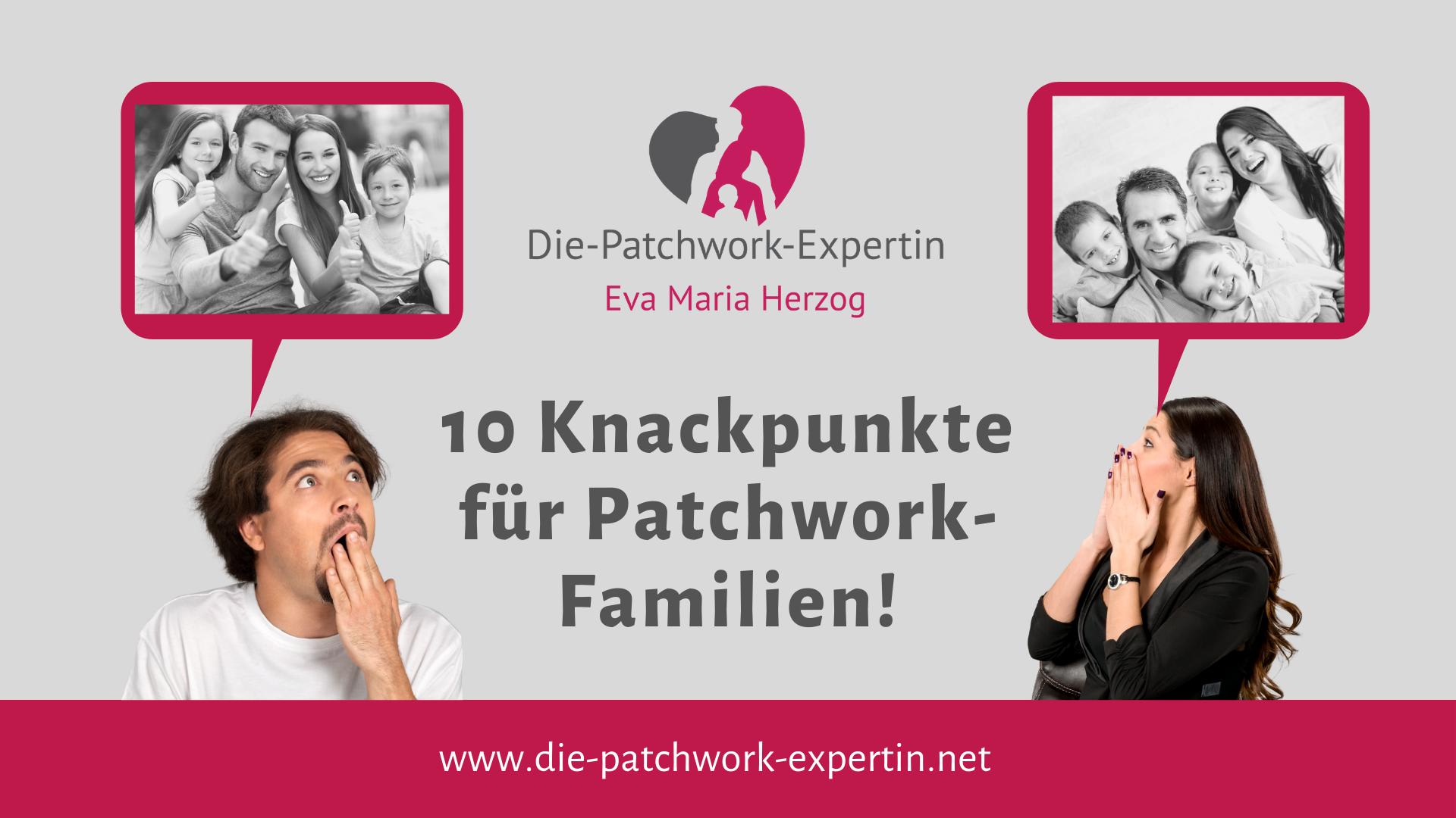 Knackpunkteliste Patchworkfamilie